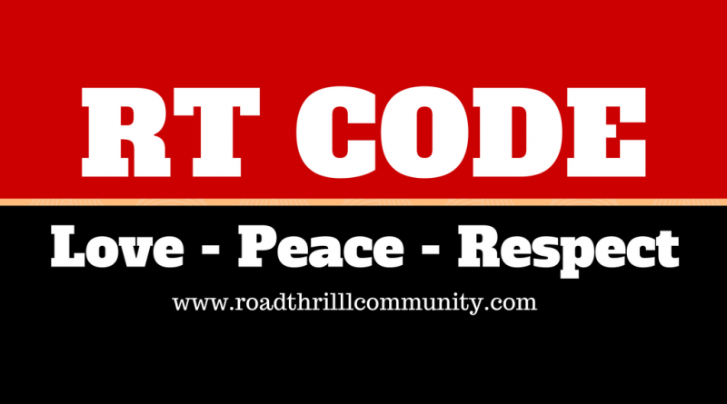 Road Thrill Code RT Code Bikers Code - Love Peace Respect